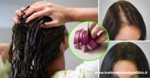 Come far ricrescere i capelli in pochi giorni con la cipolla